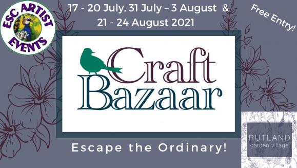 2021 Craft Bazaar in the Conservatory events announced at Rutland Garden Village